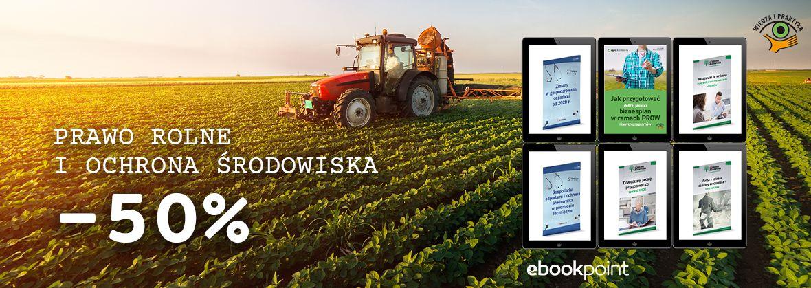 Promocja na ebooki Prawo rolne i ochrona środowiska / -50%