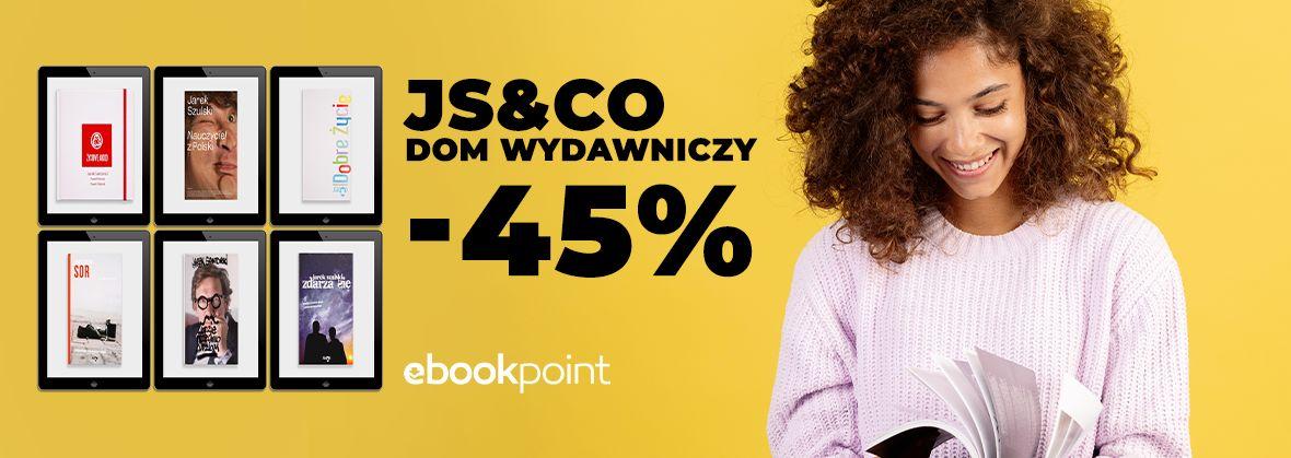 Promocja na ebooki JS&CO Dom Wydawniczy / -45%