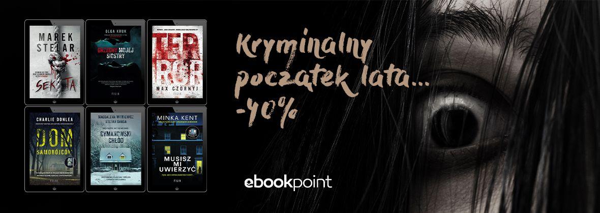 Promocja na ebooki Kryminalny początek lata... / -40%!