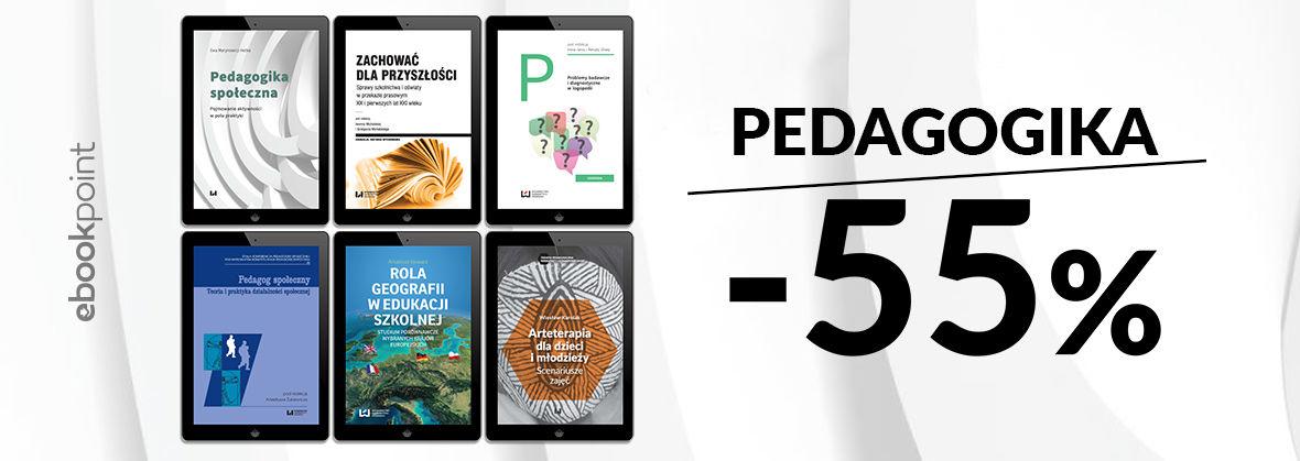 Promocja na ebooki PEDAGOGIKA / -55%