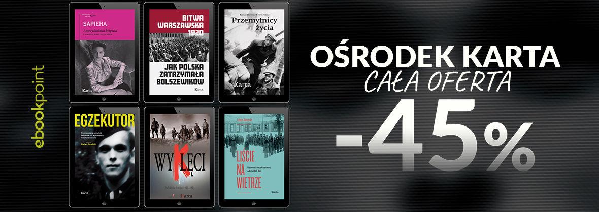 Promocja na ebooki OŚRODEK KARTA / cała oferta -45%