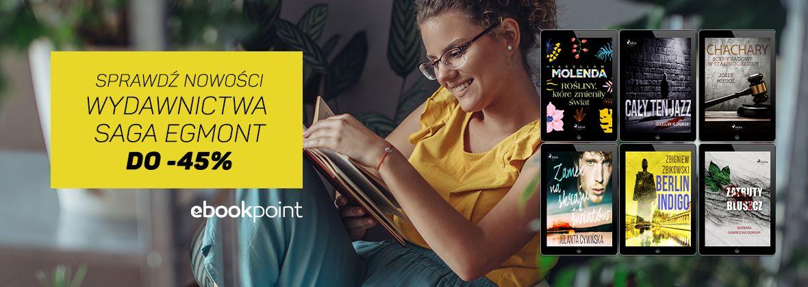 Promocja na ebooki Sprawdź nowości Wydawnictwa SAGA EGMONT / do -45%