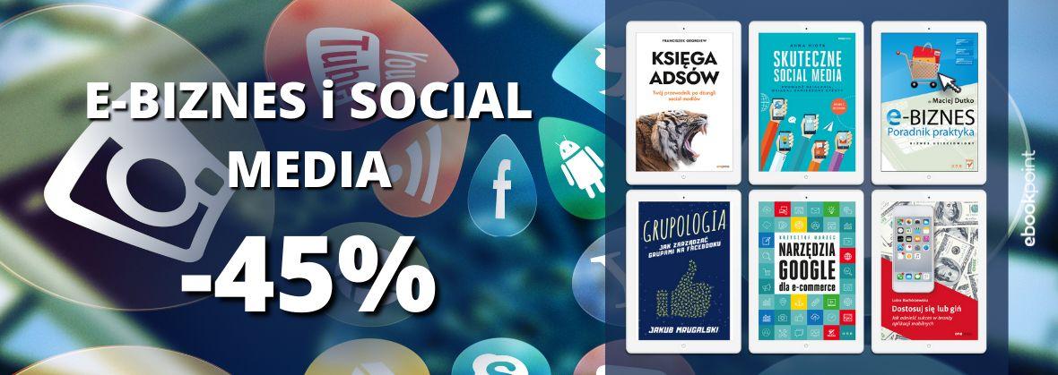Promocja na ebooki E-BIZNES i SOCIAL MEDIA / Ebooki -45%