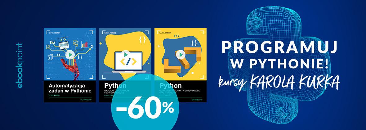 Promocja na ebooki Programuj w Pythonie! Kursy Karola Kurka z rabatem -60%
