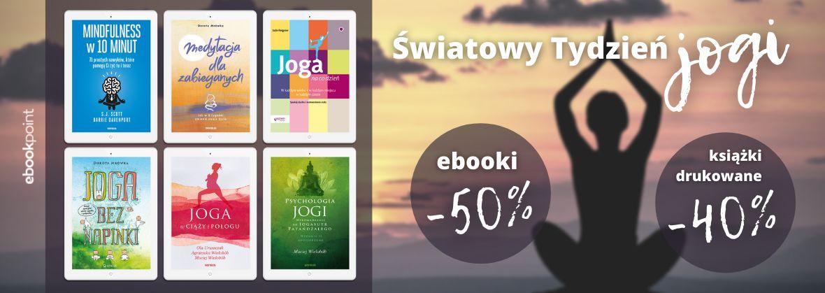 Promocja na ebooki Światowy Tydzień JOGI! Ebooki -50%, książki drukowane -40%