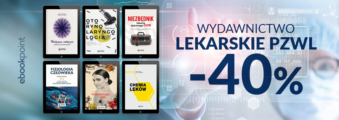 Promocja na ebooki Wydawnictwo Lekarskie PZWL / -40%