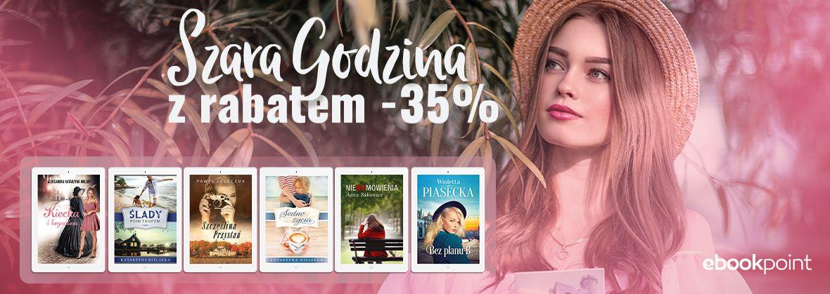 Promocja na ebooki Wyd. SZARA GODZINA [-35%]