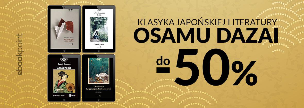 Promocja na ebooki Klasyka literatury japońskiej / Osamu Dazai do -50%