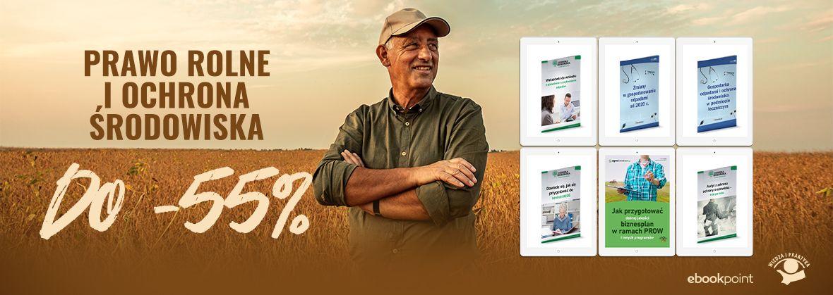 Promocja na ebooki Prawo rolne i ochrona środowiska / do -55%