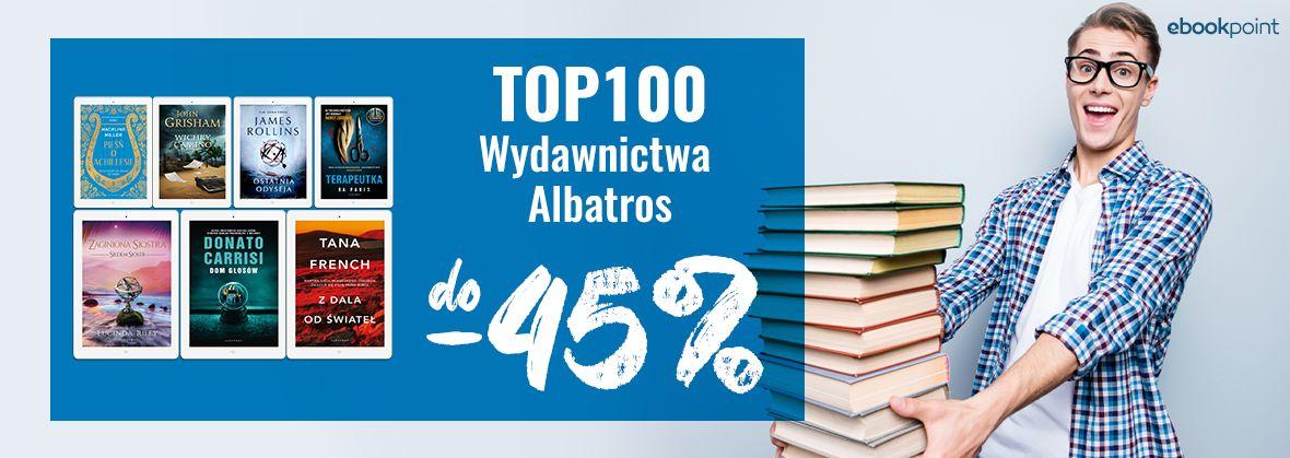 Promocja na ebooki TOP100 Wydawnictwa Albatros / do -45%