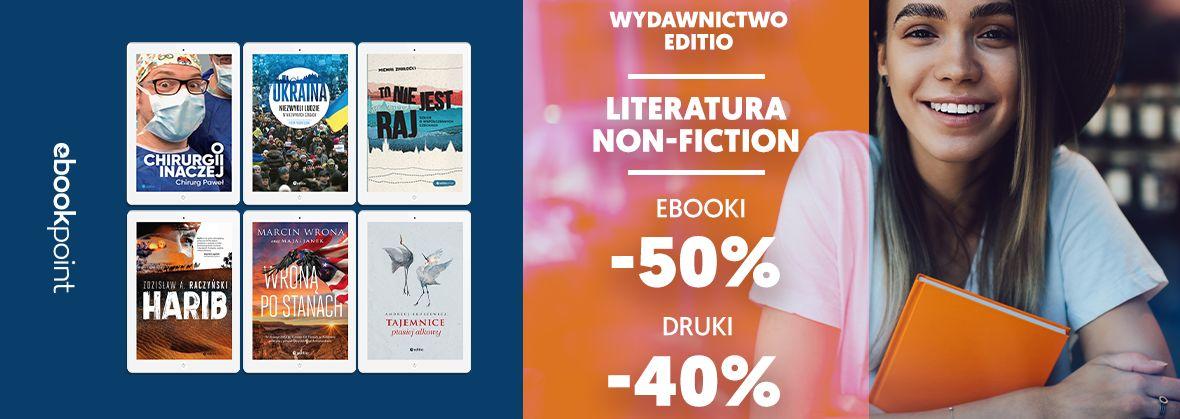 Promocja na ebooki Wydawnictwo Editio / Literatura non-fiction