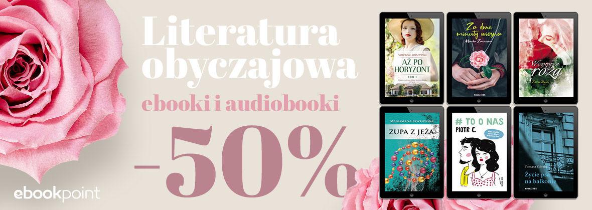 Promocja na ebooki Literatura obyczajowa / ebooki i audiobooki -50%