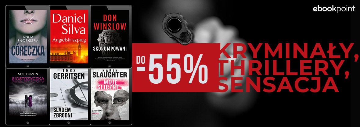 Promocja na ebooki Kryminały, thrillery, sensacja / do -55%