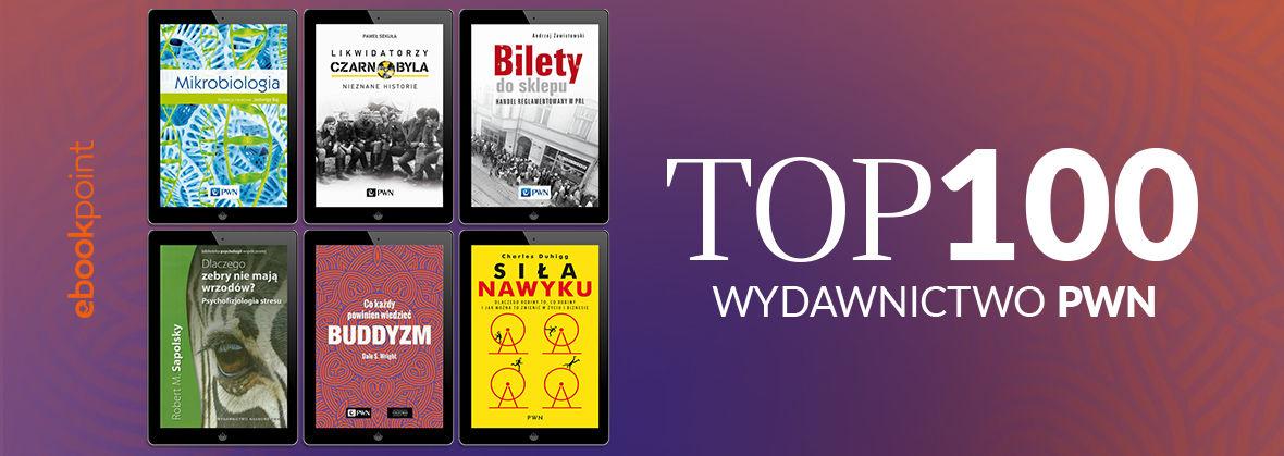 Promocja na ebooki TOP100 Wydawnictwa PWN / -45%