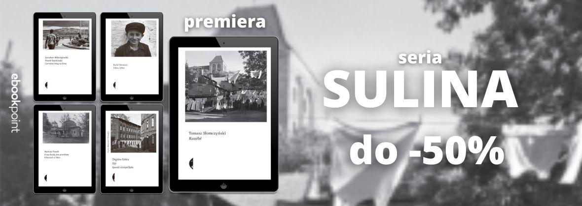 Promocja na ebooki Seria SULINA [do -50%]