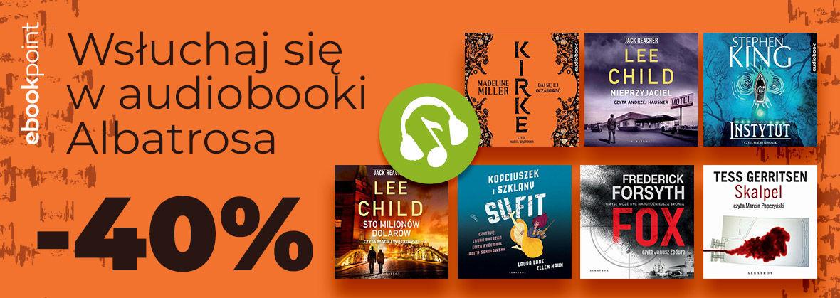 Promocja na ebooki Wsłuchaj się w audiobooki ALBATROSA! / -40%