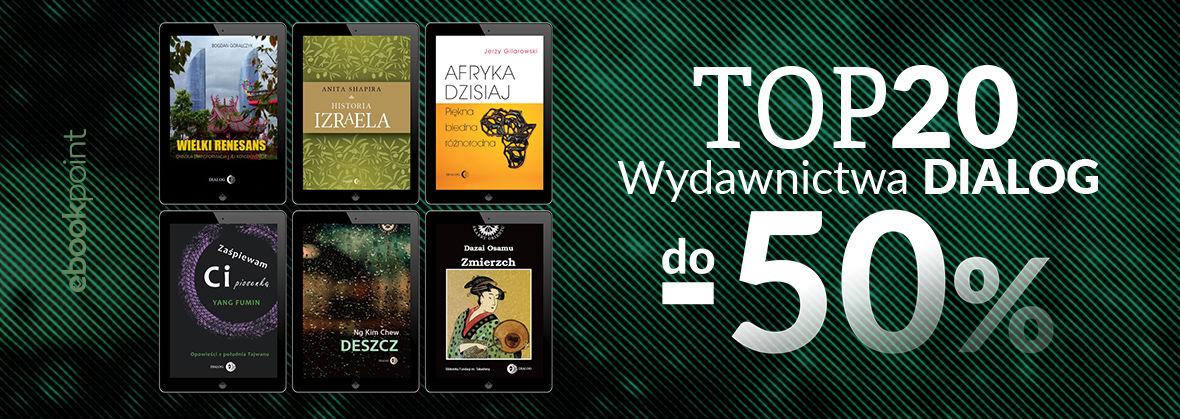 Promocja na ebooki TOP20 Wydawnictwa DIALOG / do -50%