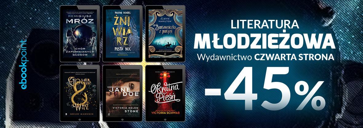 Promocja na ebooki Literatura Młodzieżowa Wydawnictwa Czwarta Strona / -45%