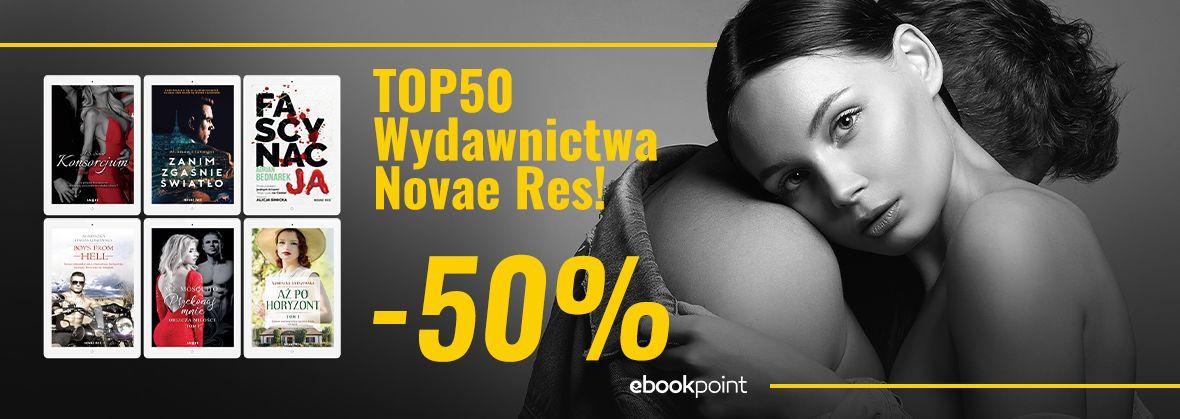 Promocja na ebooki TOP50 od Wydawnictwa NovaeRes! /-50%