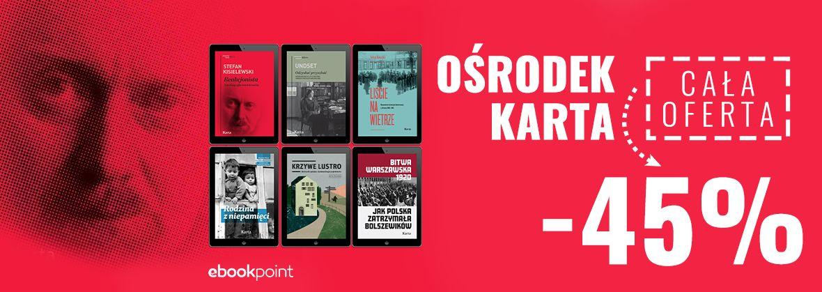 Promocja na ebooki OŚRODEK KARTA / -45%