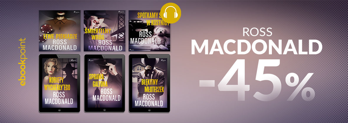 Promocja na ebooki Ross MACDONALD / -45%
