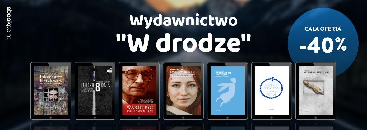 Promocja na ebooki Cała oferta Wydawnictwa W DRODZE / -40%