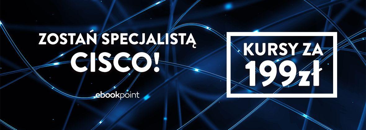 Promocja na ebooki Zostań Specjalistą CISCO!