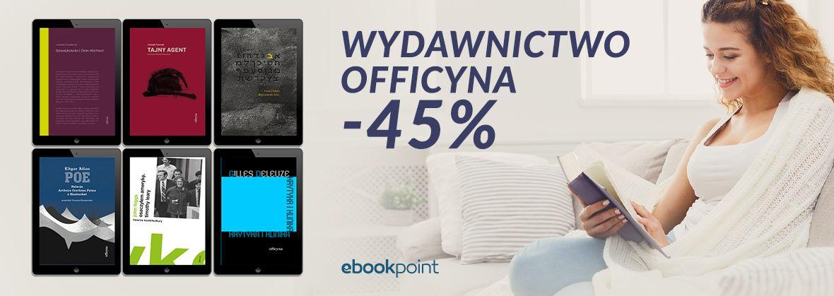 Promocja na ebooki Officyna [ebooki -45%]