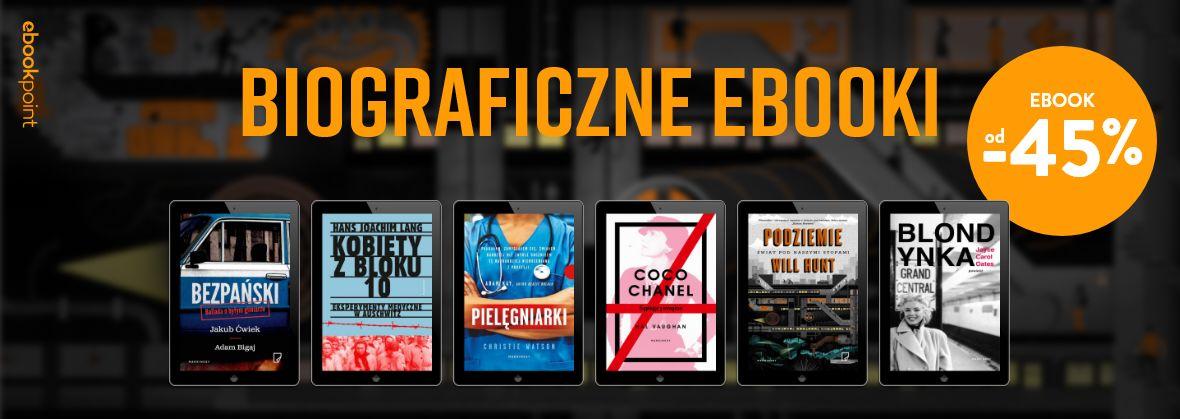 Promocja na ebooki Biograficzne ebooki / do -45%