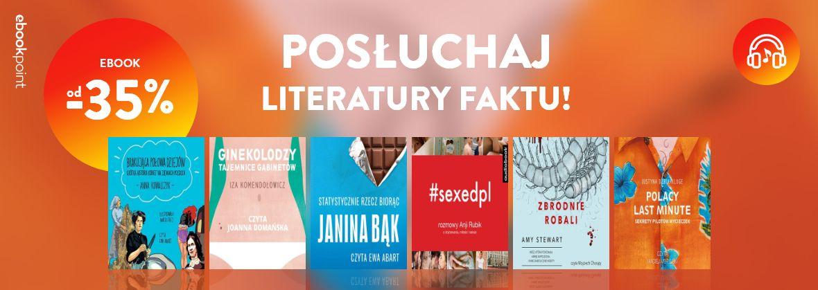 Promocja na ebooki Posłuchaj literatury faktu / do -35%
