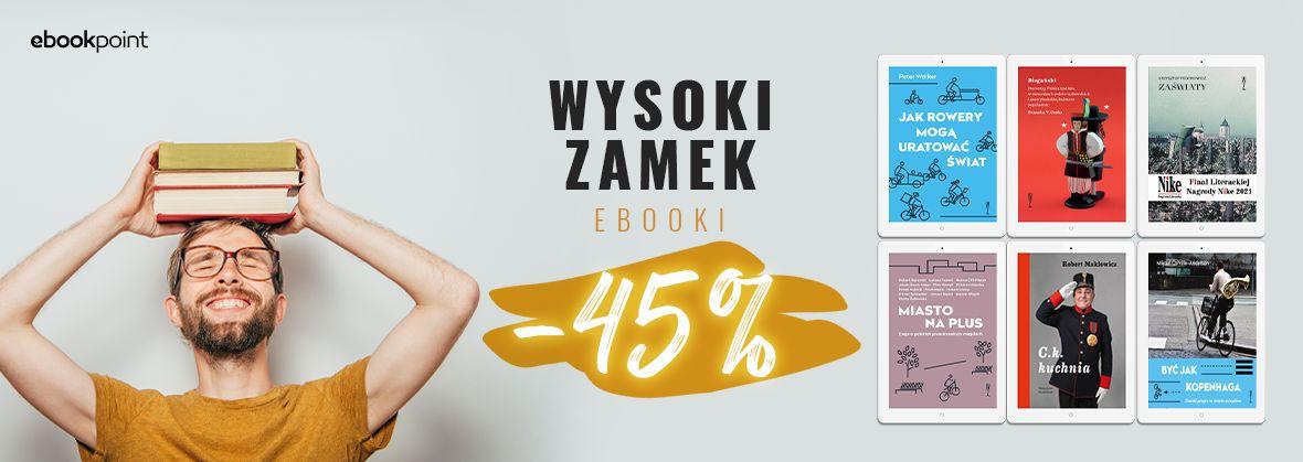 Promocja na ebooki Wysoki Zamek [-45%]