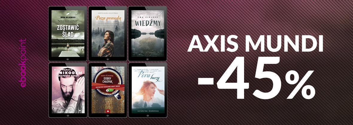 Promocja na ebooki Wyd. AXIS MUNDI [-45%]