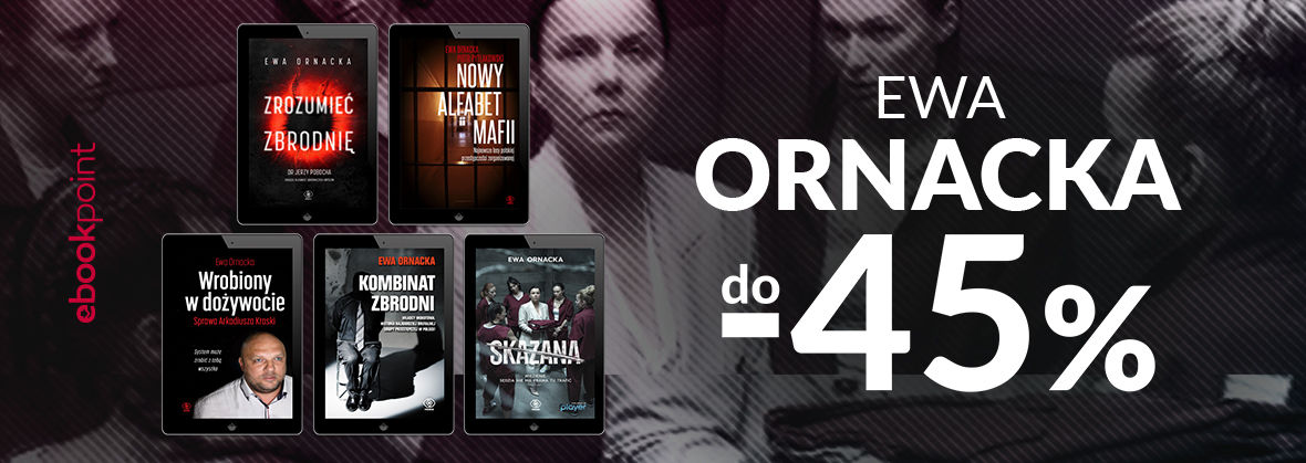 Promocja na ebooki SKAZANA / Ewa ORNACKA do -45%