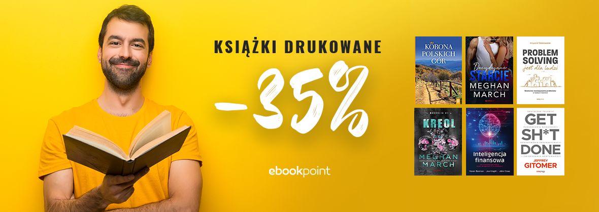 Promocja na ebooki Książki drukowane -35%