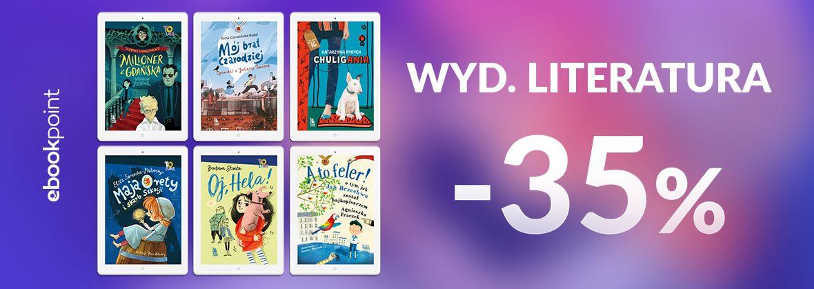 Promocja na ebooki Wyd. LITERATURA -35%