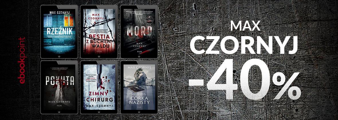 Promocja na ebooki MAX CZORNYJ / -40%