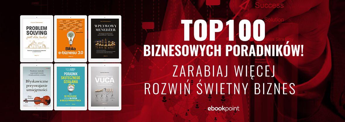 Promocja na ebooki TOP100 biznesowych poradników!