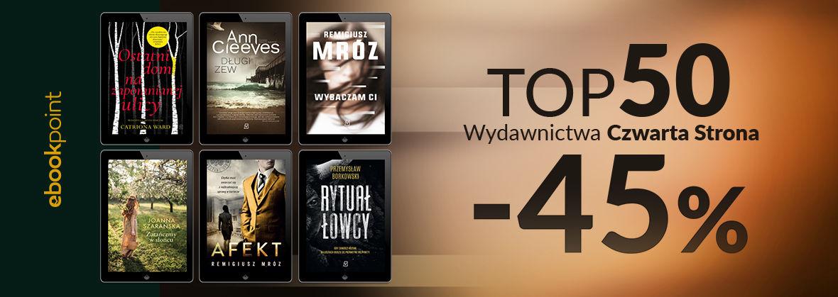 Promocja na ebooki TOP50 Wydawnictwa Czwarta Strona / -45%