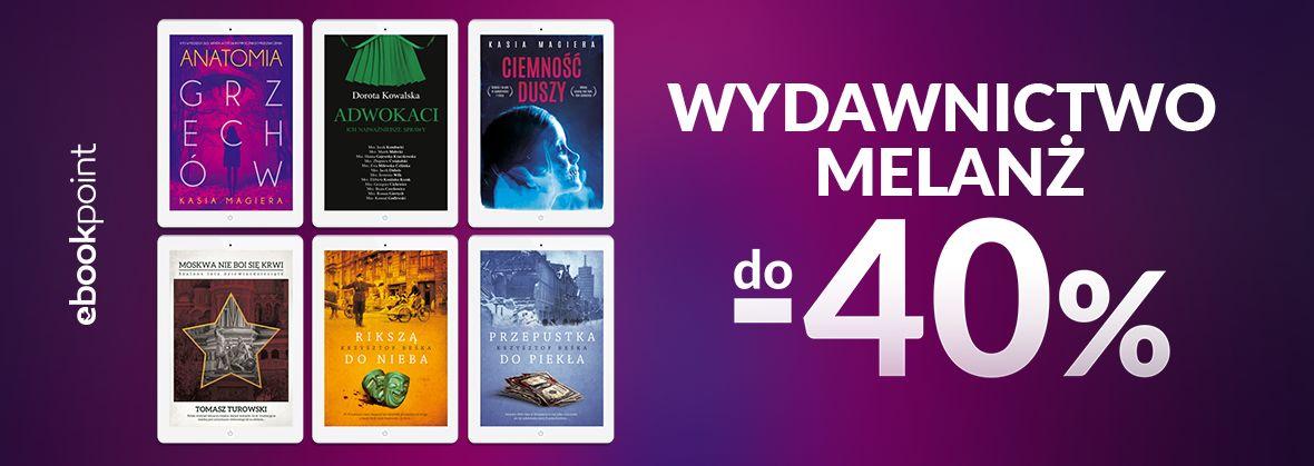 Promocja na ebooki Wyd. MELANŻ [do -40%]
