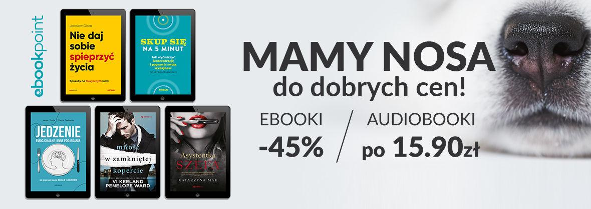 Promocja na ebooki Mamy NOSA do dobrych cen ;) / Ebooki -45%, audiobooki po 15,90zł
