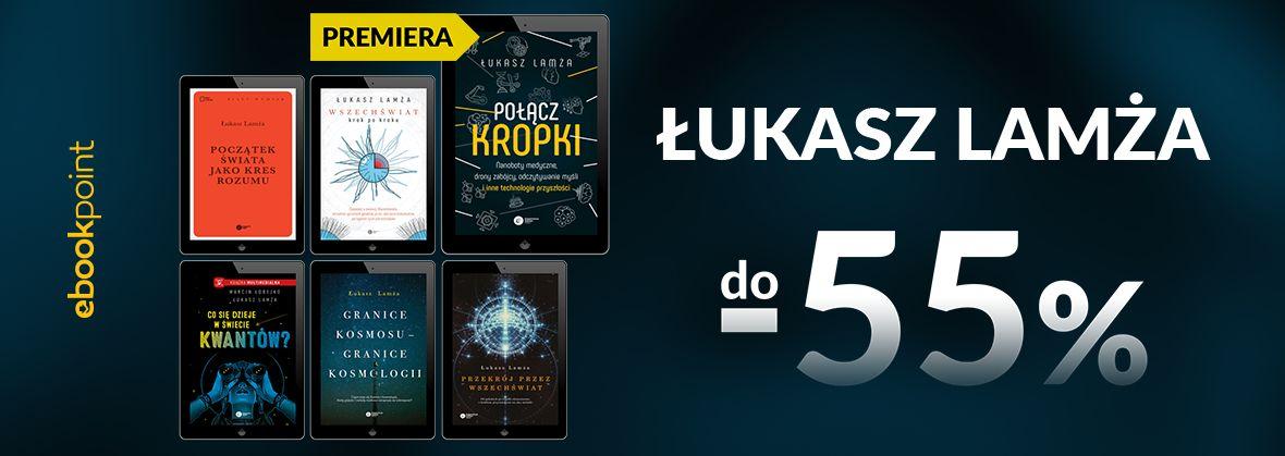 Promocja na ebooki Łukasz LAMŻA / do -55%