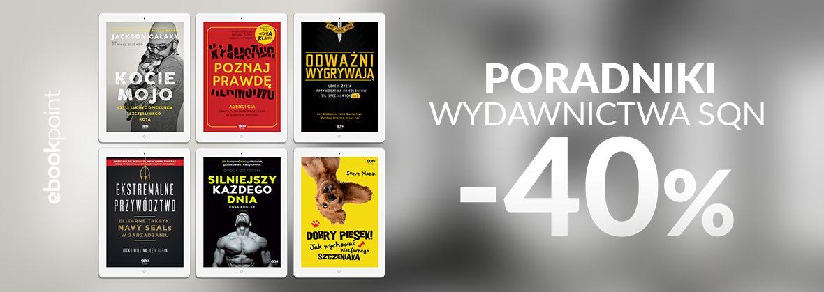 Promocja na ebooki Poradniki / Wydawnictwo SQN / -40%