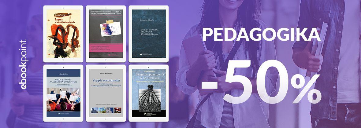 Promocja na ebooki PEDAGOGIKA / -50%