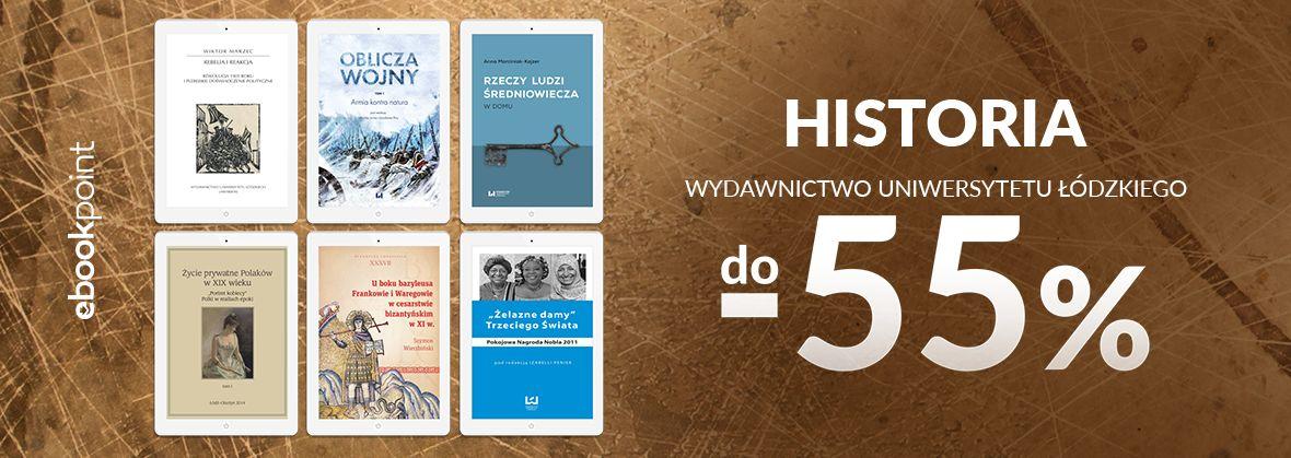 Promocja na ebooki Wydawnictwo Uniwersytetu Łódzkiego / Historia / -55%
