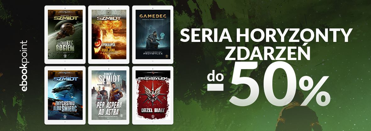 Promocja na ebooki Seria HORYZONTY ZDARZEŃ / do -50%