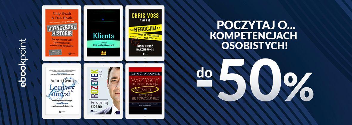 Promocja na ebooki Poczytaj o...kompetencjach osobistych! / do -50%