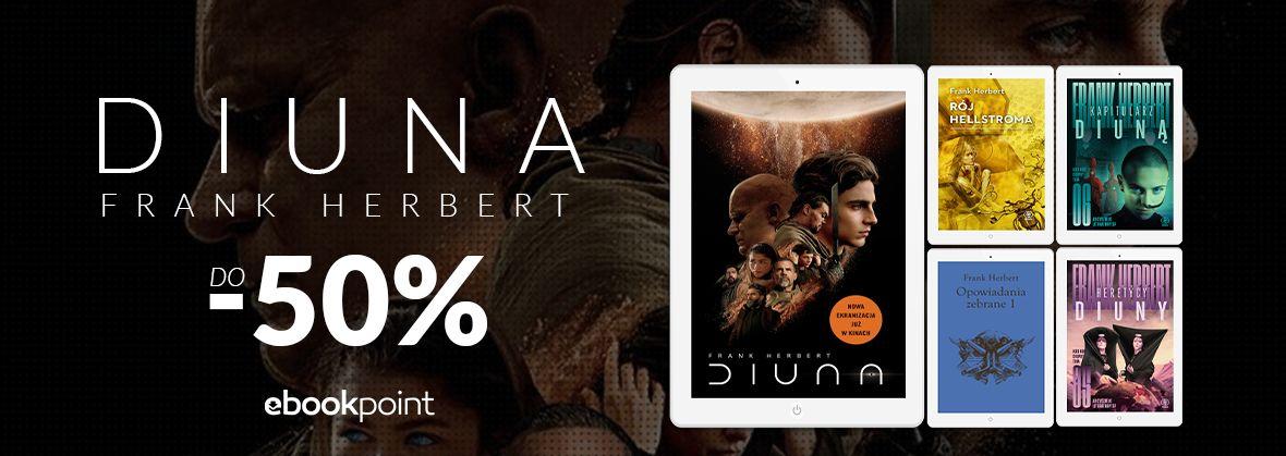 Promocja na ebooki DIUNA / Frank Herbert do -50%