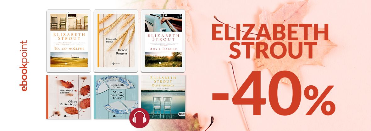 Promocja na ebooki Elizabeth STROUT / -40%