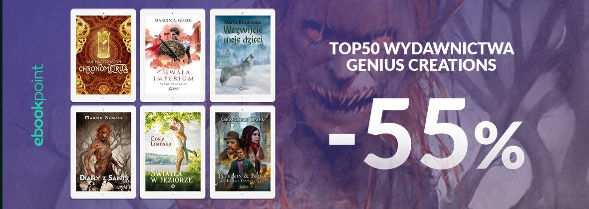 Promocja na ebooki TOP50 Wydawnictwa Genius Creations / -55%
