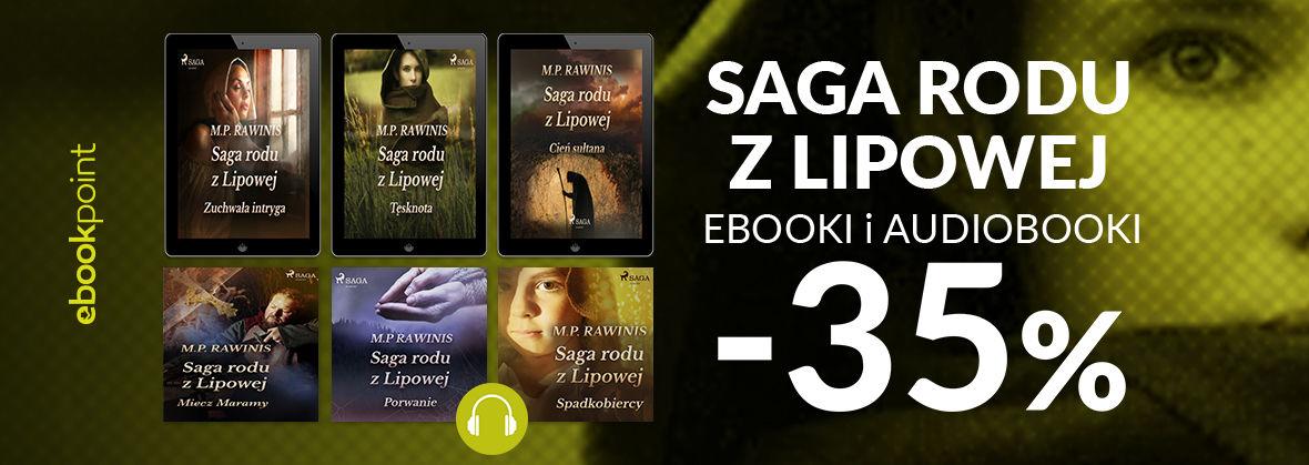 Promocja na ebooki Saga Rodu z Lipowej / ebooki i audiobooki -35%